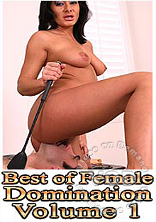 The Best Of Female Domination Vol. 1