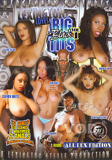 Lexington Loves Big Black Tits Vol 1