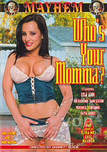 Hardcore Hot Moms Video: Who's Your Momma? MILF GONZO Anal Lisa Ann SexToyTV Video On Demand